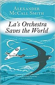 La's Orchestra Saves the World de Alexander…