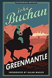 Greenmantle: Authorised Edition (The Richard…