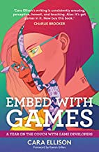 Embed with Games: A Year on the Couch with…