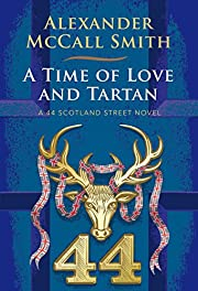 A Time of Love and Tartan: A 44 Scotland…