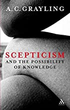 Scepticism and the Possibility of Knowledge…