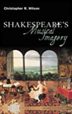 Shakespeare's Musical Imagery…