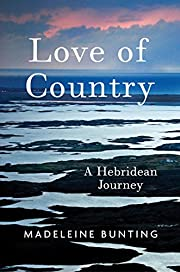 Love of Country: A Hebridean Journey por…