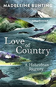 Love of Country: A Hebridean Journey by…
