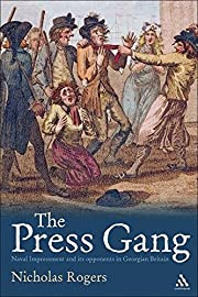The Press Gang - Naval Impressment and its…