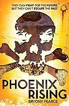 Phoenix Rising by Bryony Pearce