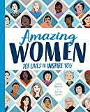 Amazing women : 101 lives to inspire you / Lucy Beevor and Sarah Green