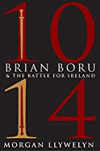 1014: Brian Boru & the Battle for Ireland by…