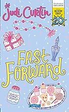 Fast Forward -- WBD 2017 by Judi Curtin