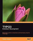 TYPO3 Extension Development:…