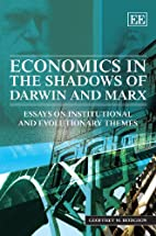 Economics in the Shadows of Darwin and Marx:…