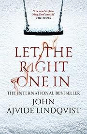 Let the Right One in de John Ajvide…