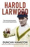 Harold Larwood / Duncan Hamilton