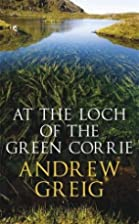 At the Loch of the Green Corrie by Andrew…