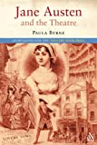 Jane Austen and the theatre / Paula Byrne