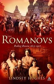 The Romanovs : ruling Russia 1613-1917 av…