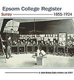 Epsom College register 1855-1924