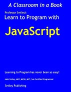 Learn to Program with JavaScript by John…