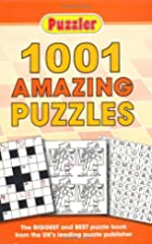 Puzzler 1001 Amazing Puzzles by Puzzler…