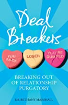 Deal Breakers: Breaking Out of Relationship…