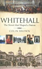 Whitehall: The Street That Shaped a Nation…