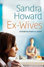 Ex-Wives: Sometimes Three's a Crowd by…