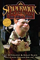 The Spiderwick Chronicles Book 1: The Field…