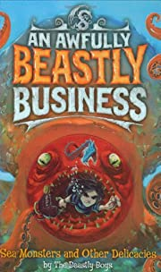 Sea Monsters and Other Delicacies (Awfully…