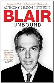 Blair Unbound av Anthony Seldon