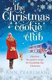 The Christmas Cookie Club: A Novel av Ann…