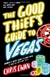 The Good Thief's Guide to Vegas