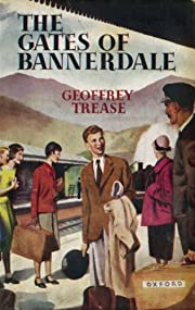 Gates of Bannerdale de Geoffrey Trease