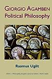 Giorgio Agamben : political philosophy / Rasmus Ugilt