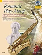 Romantic Play-Along Alto Sax Book/Cd (Schott…