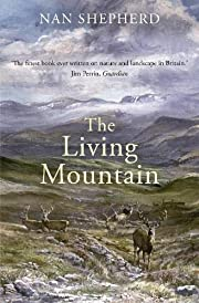 The living mountain : a celebration of the…