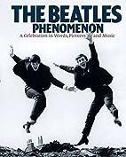 The Beatles phenomenon : a celebration in…