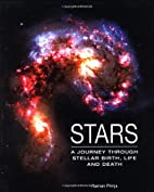 Stars: A Journey Through Stellar Birth, Life…