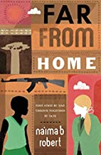 Far from Home by Na'ima B. Robert