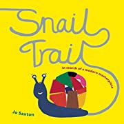 Snail Trail: In Search of a Modern…