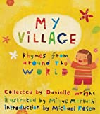 My Village: Rhymes from Around the World by…