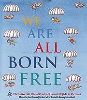 We Are All Born Free Mini Edition: The…