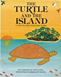 The turtle and the island : a folk tale from Papua New Guinea / with paintings by Frane Lessac ; story retold by Barbara Ker Wilson