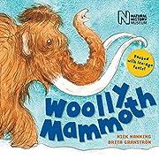 Woolly Mammoth de Mick Manning