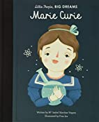 Marie Curie (Little People, Big Dreams) by…