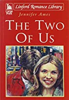 The Two Of Us (Linford Romance Library) by…