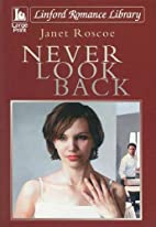 Never Look Back (Linford Romance Library) by…
