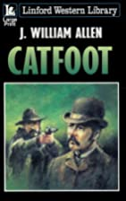 Catfoot (Linford Western Library) by J…