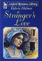 A Stranger's Love (Linford Romance Library)…