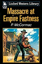 Massacre at Empire Fastness (Linford Western…