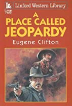 A Place Called Jeopardy (Linford Western…
